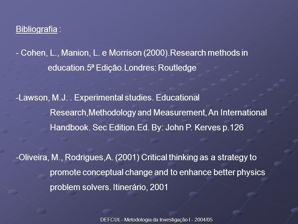 DEFCUL - Metodologia da Investigação I - 2004/05