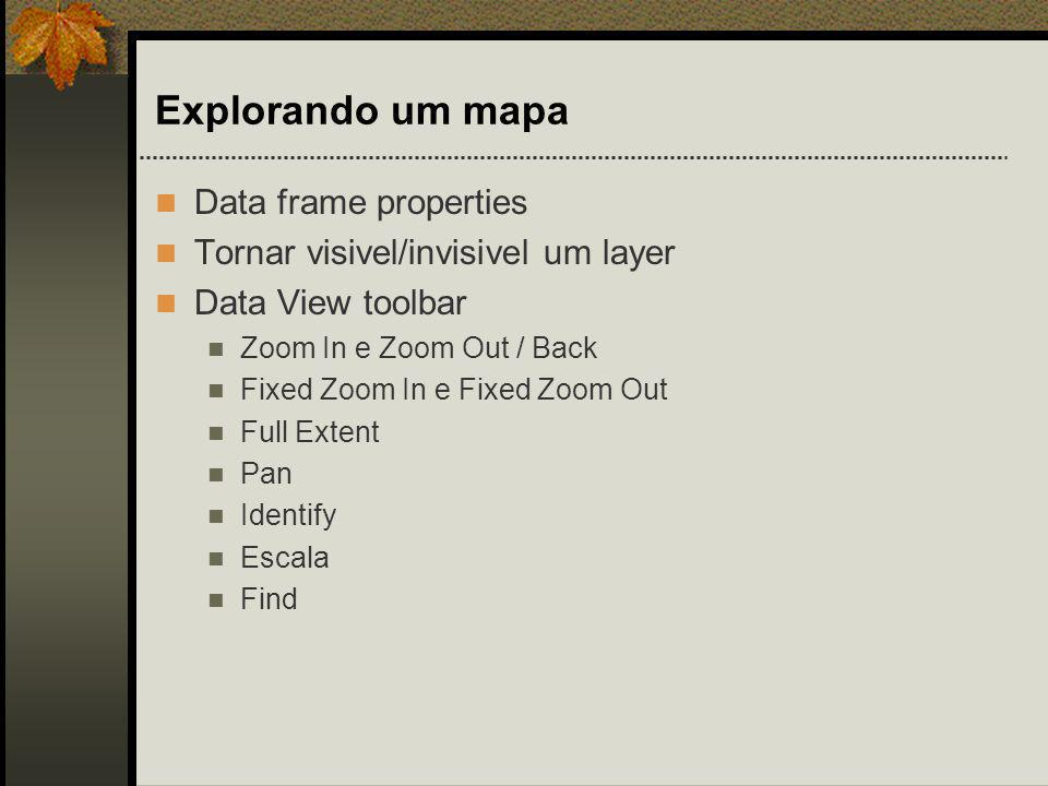 Explorando um mapa Data frame properties