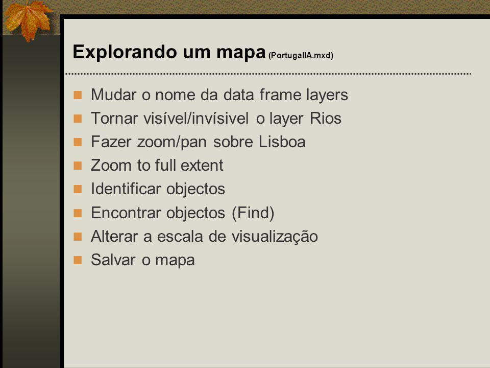 Explorando um mapa (PortugalIA.mxd)