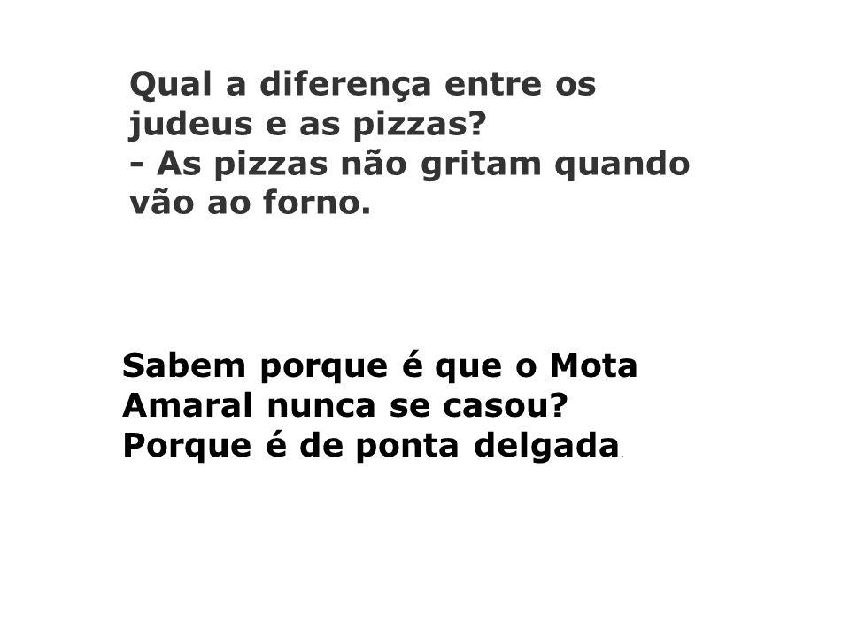 Qual a diferença entre os judeus e as pizzas