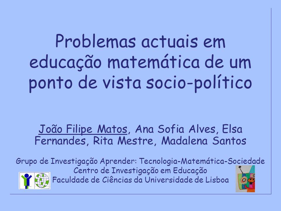 Problemas actuais em educação matemática de um ponto de vista socio-político