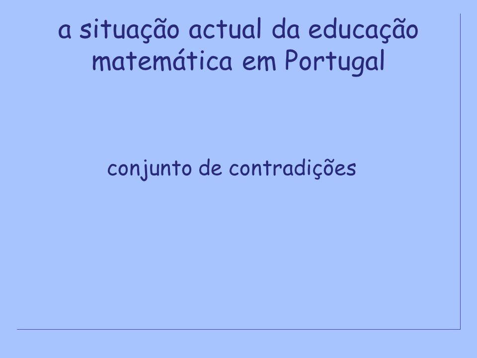 a situação actual da educação matemática em Portugal