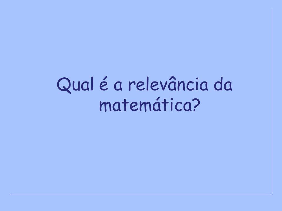 Qual é a relevância da matemática