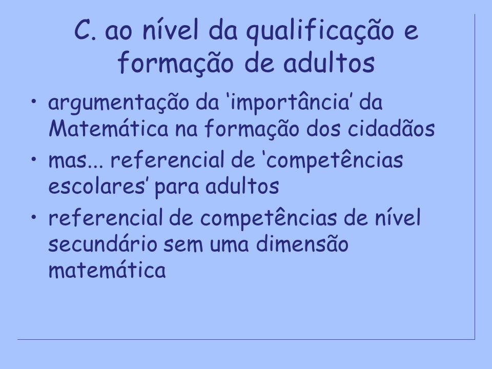 C. ao nível da qualificação e formação de adultos