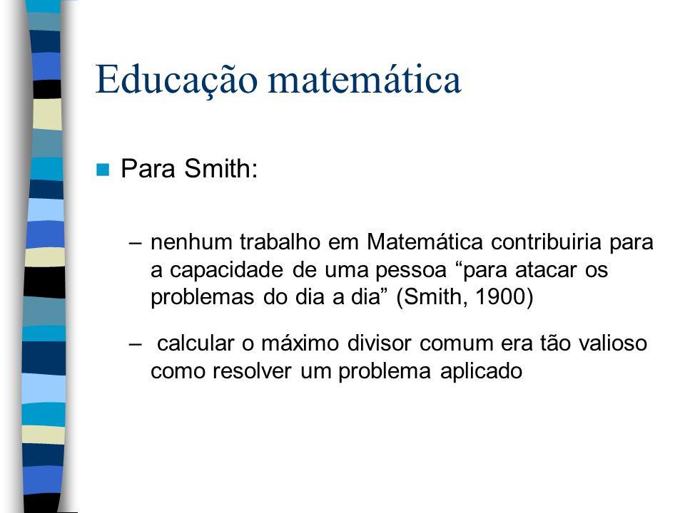 Educação matemática Para Smith:
