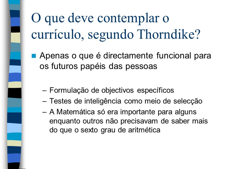 O que deve contemplar o currículo, segundo Thorndike
