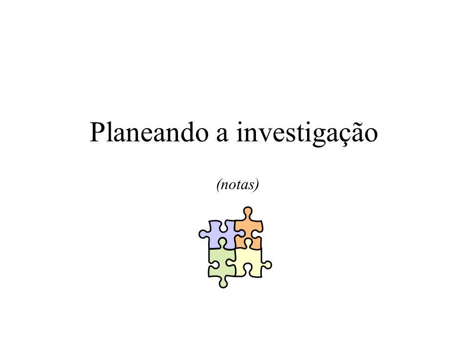 Planeando a investigação