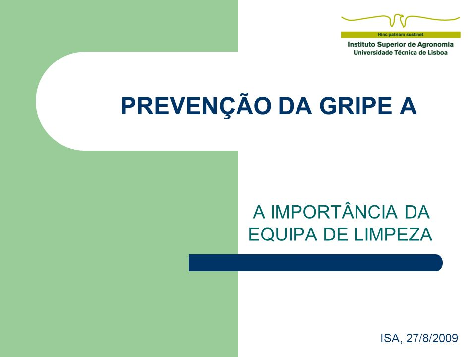 A IMPORTÂNCIA DA EQUIPA DE LIMPEZA