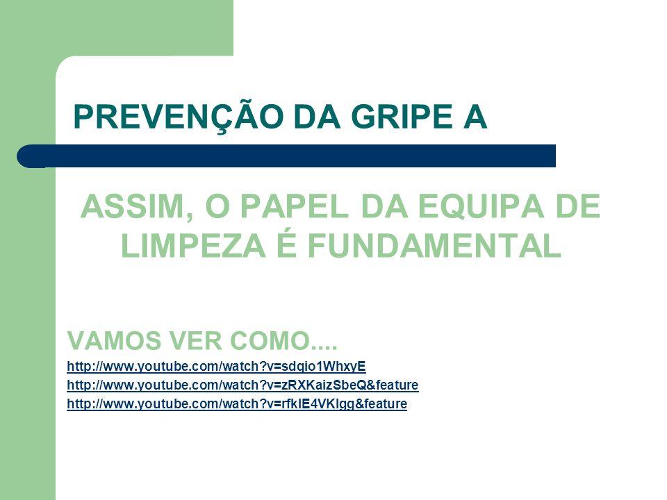 ASSIM, O PAPEL DA EQUIPA DE LIMPEZA É FUNDAMENTAL