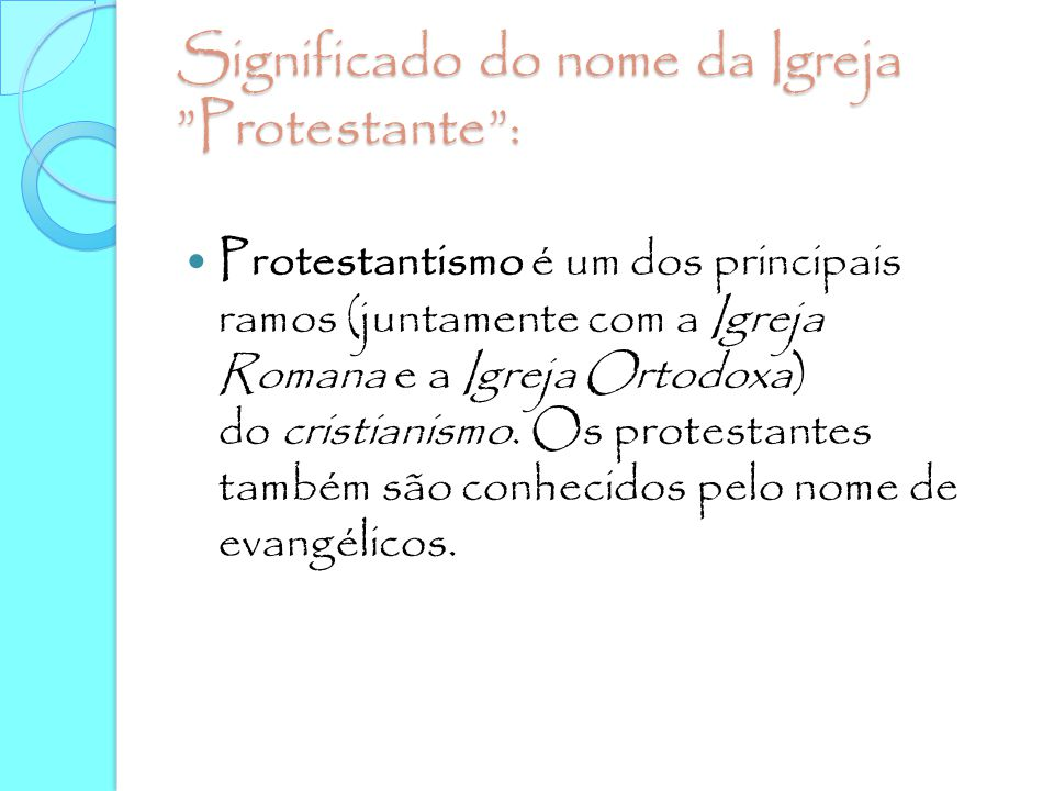 Significado do nome da Igreja Protestante :