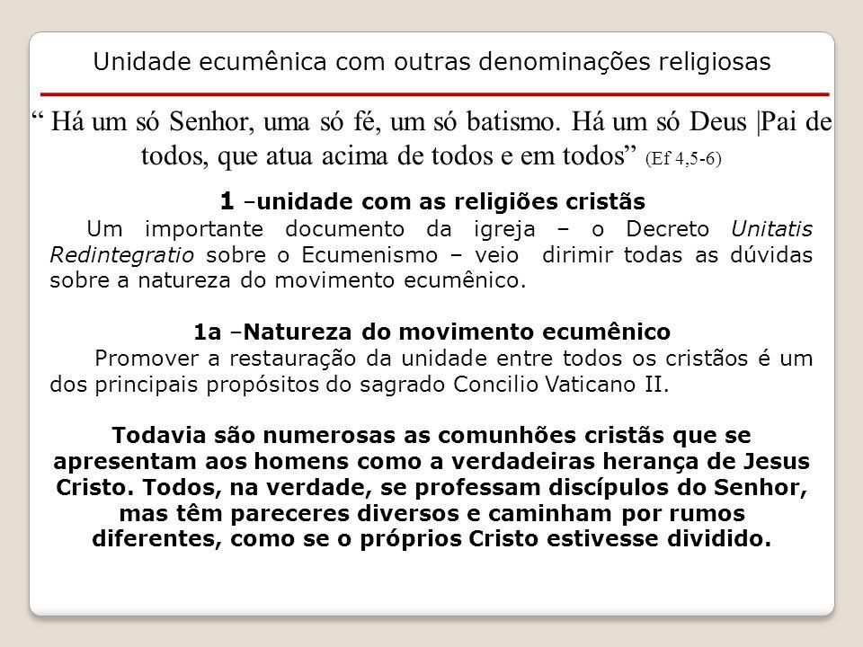 Unidade ecumênica com outras denominações religiosas