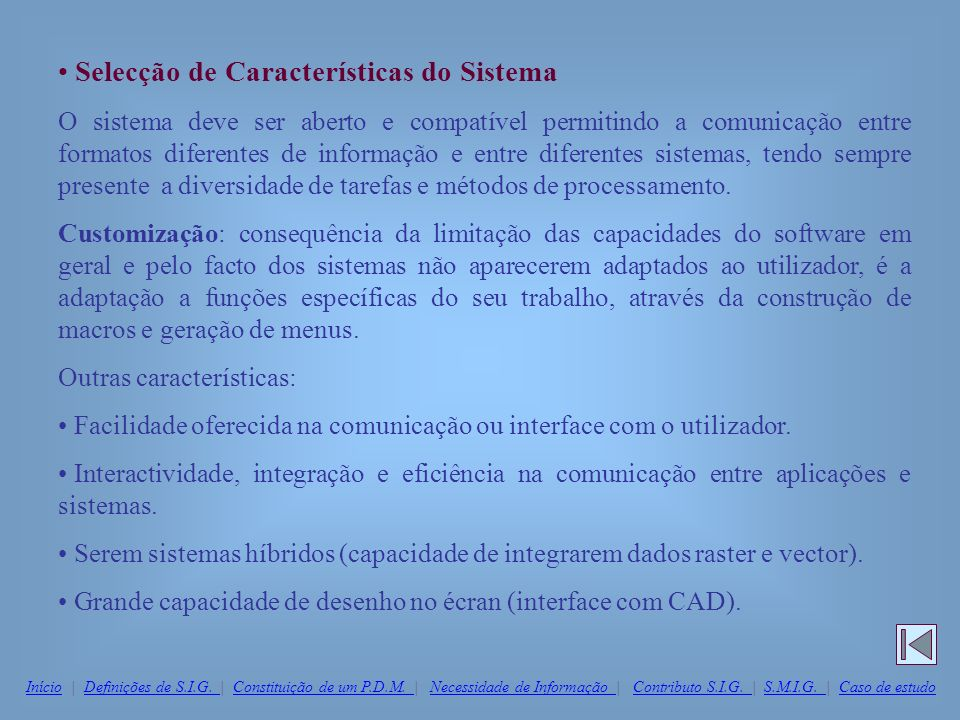Selecção de Características do Sistema