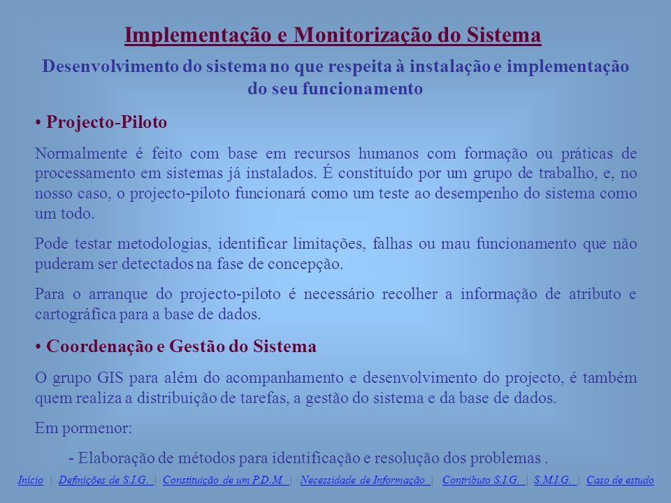 Implementação e Monitorização do Sistema