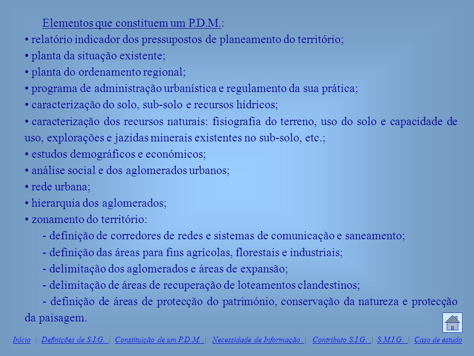 Elementos que constituem um P.D.M.: