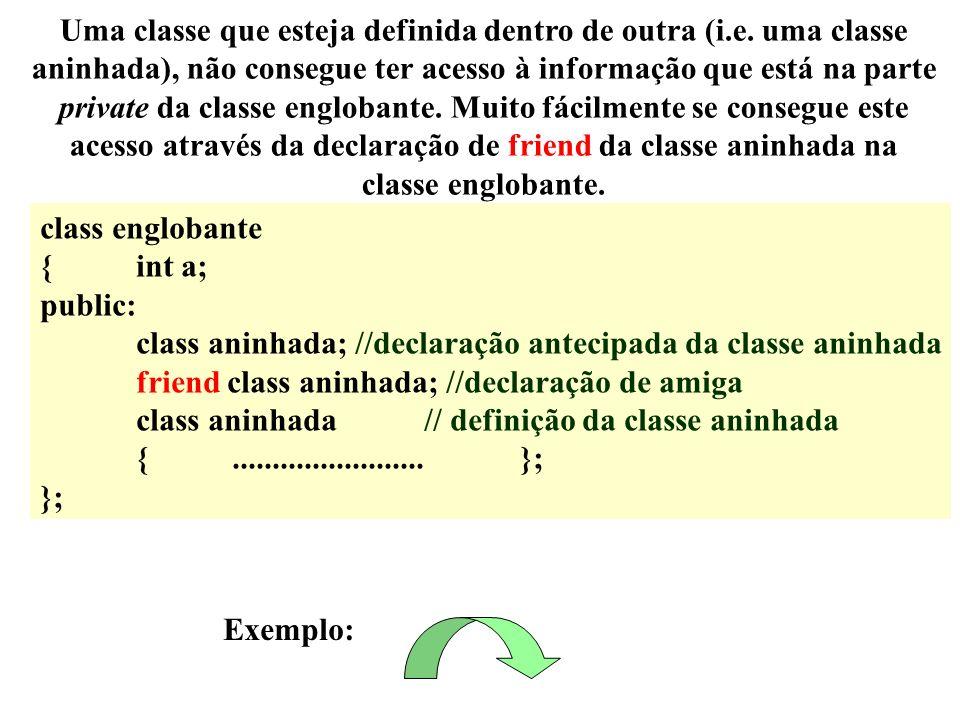 Uma classe que esteja definida dentro de outra (i. e
