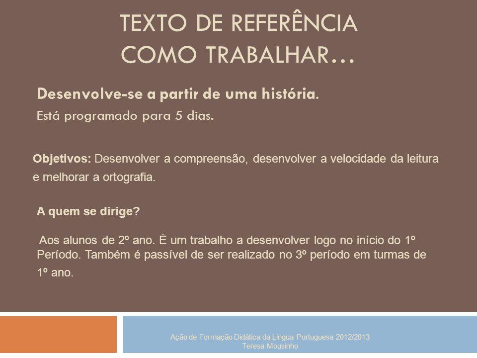 TEXTO DE REFERÊNCIA COMO TRABALHAR…
