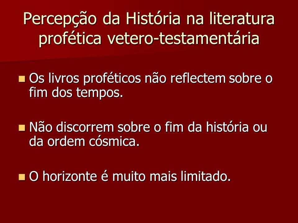 Percepção da História na literatura profética vetero-testamentária
