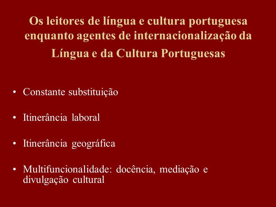 Os leitores de língua e cultura portuguesa enquanto agentes de internacionalização da Língua e da Cultura Portuguesas