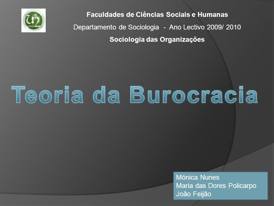 Faculdades de Ciências Sociais e Humanas Sociologia das Organizações