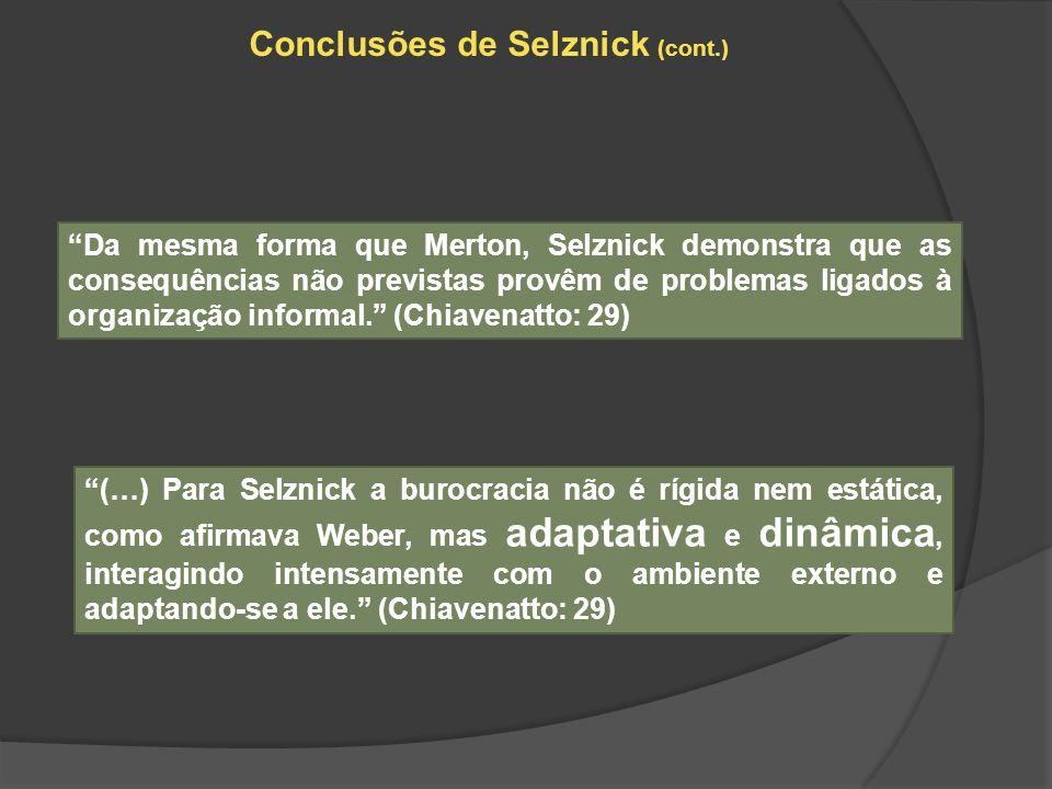 Conclusões de Selznick (cont.)