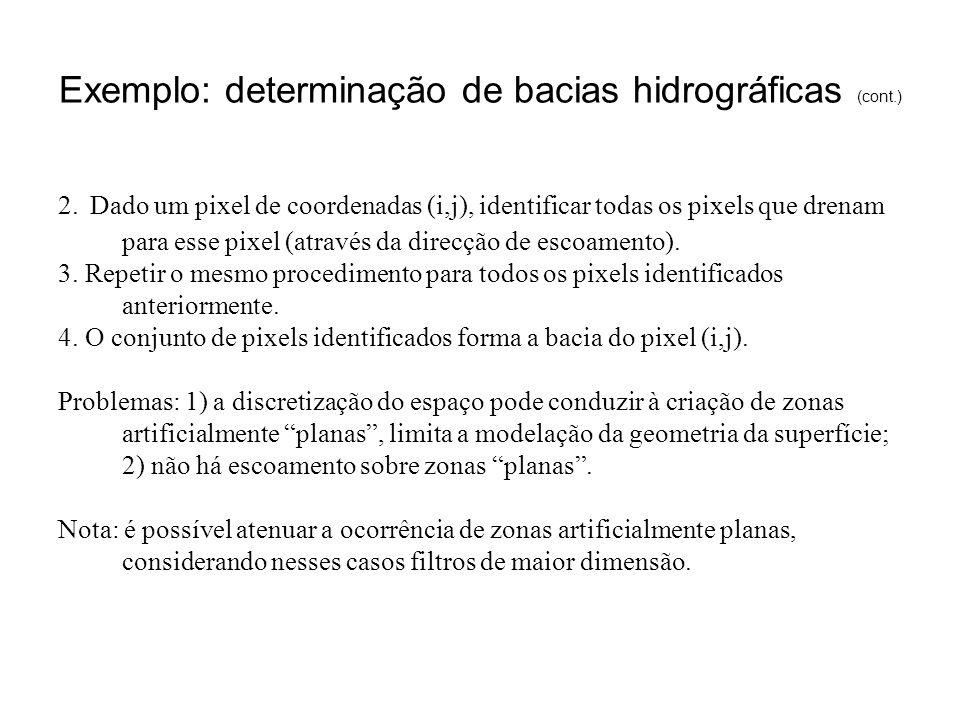 Exemplo: determinação de bacias hidrográficas (cont.)
