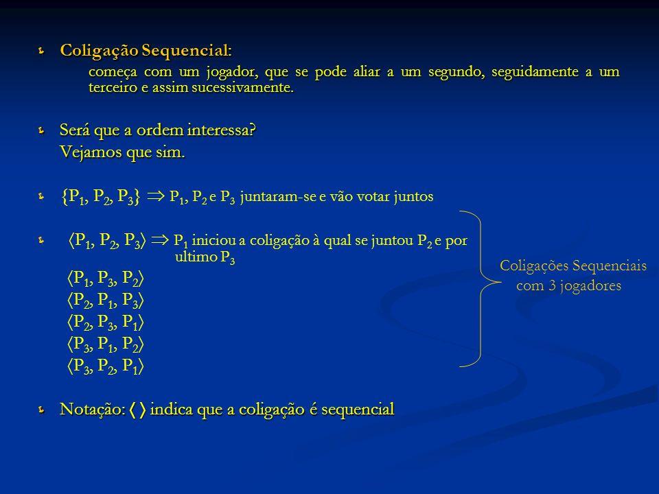 Coligação Sequencial: