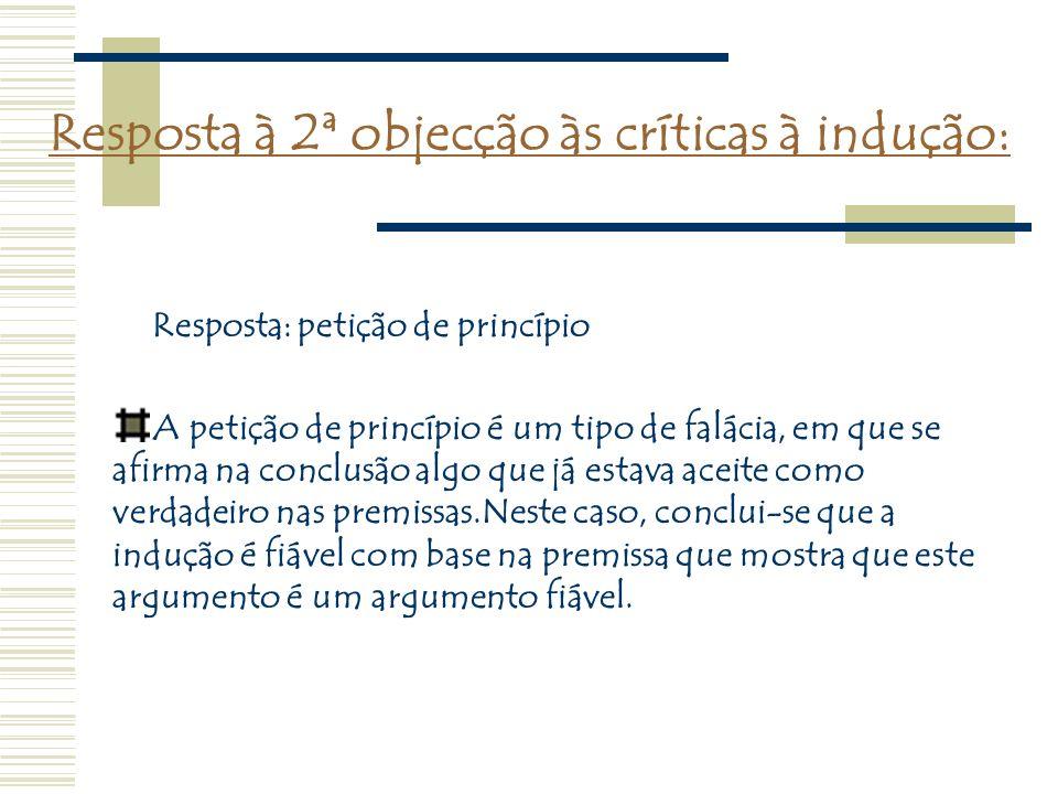 Resposta à 2ª objecção às críticas à indução: