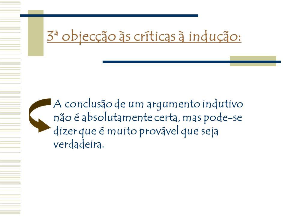 3ª objecção às críticas à indução: