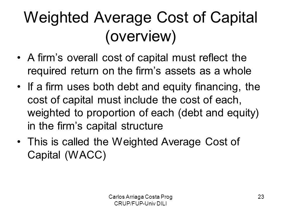 Weighted Average Cost of Capital (overview)