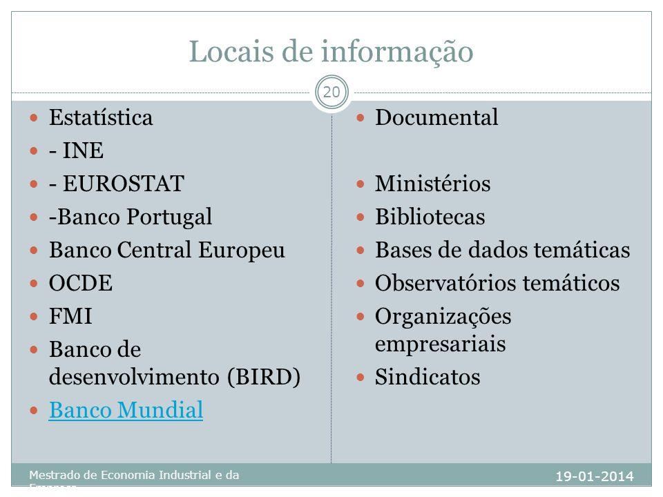Locais de informação Estatística - INE - EUROSTAT -Banco Portugal