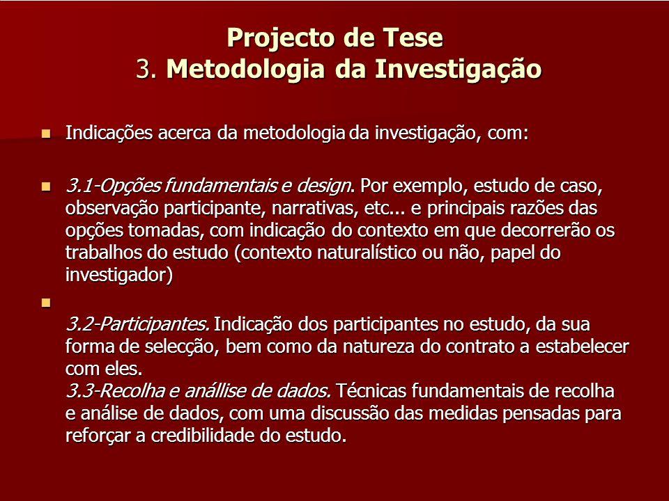 Projecto de Tese 3. Metodologia da Investigação