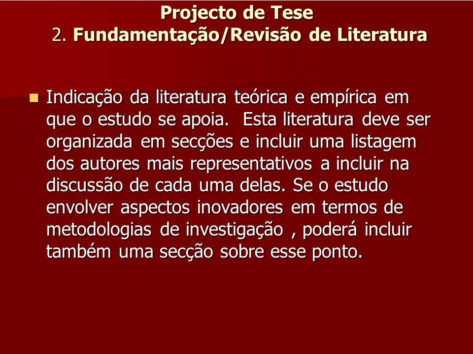 Projecto de Tese 2. Fundamentação/Revisão de Literatura