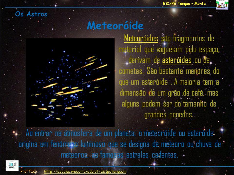 EB1/PE Tanque - Monte Os Astros. Meteoróide.