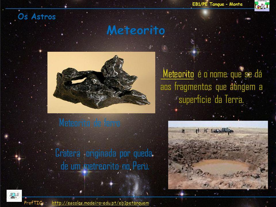 Meteorito Meteorito de ferro Cratera originada por queda