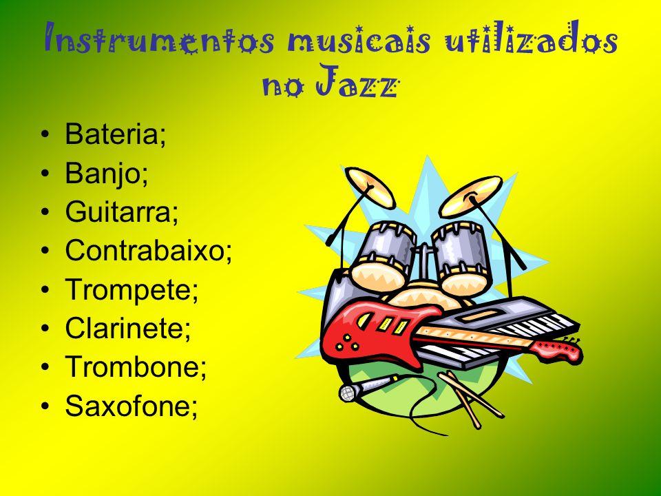 Instrumentos musicais utilizados no Jazz