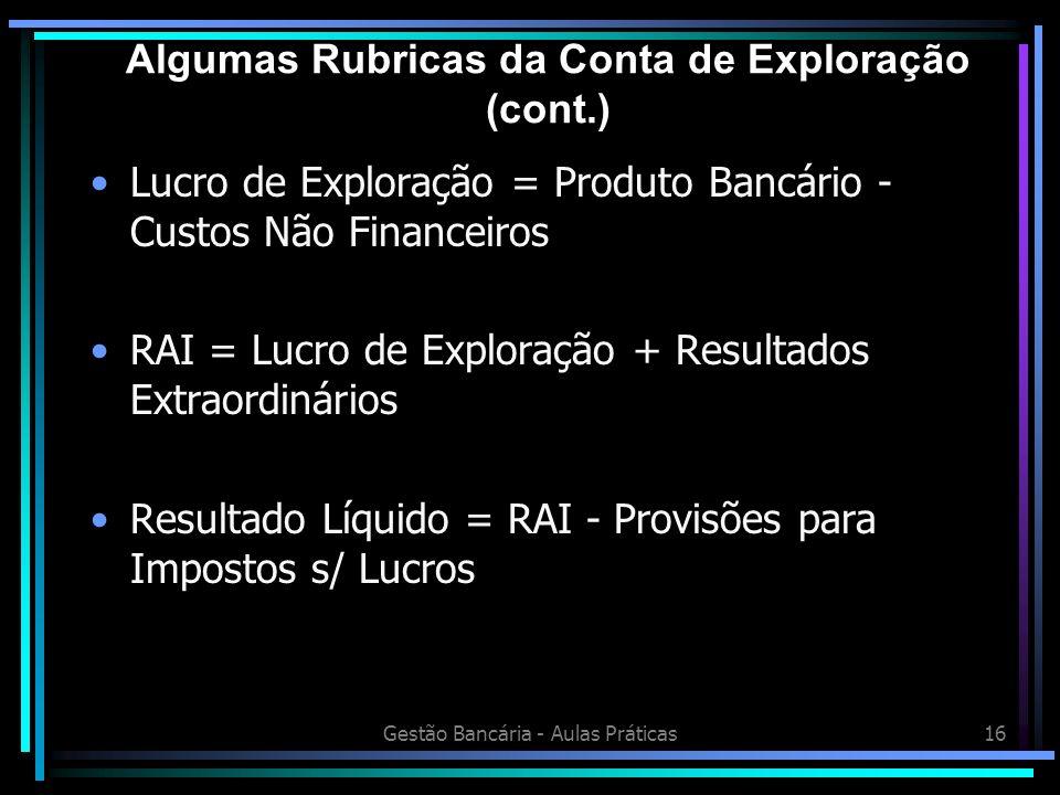 Algumas Rubricas da Conta de Exploração (cont.)