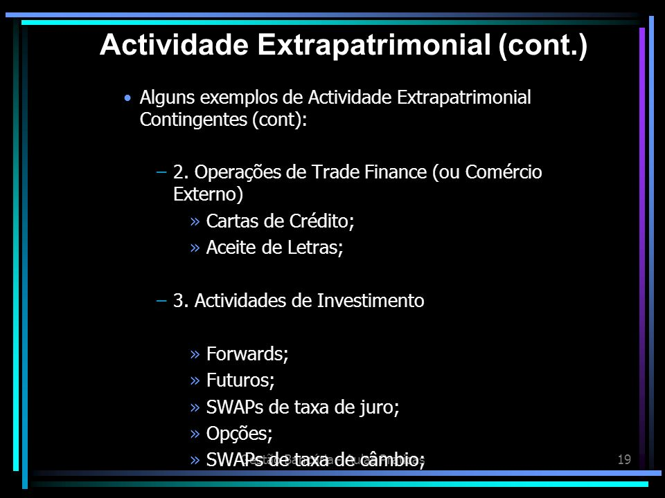 Actividade Extrapatrimonial (cont.)