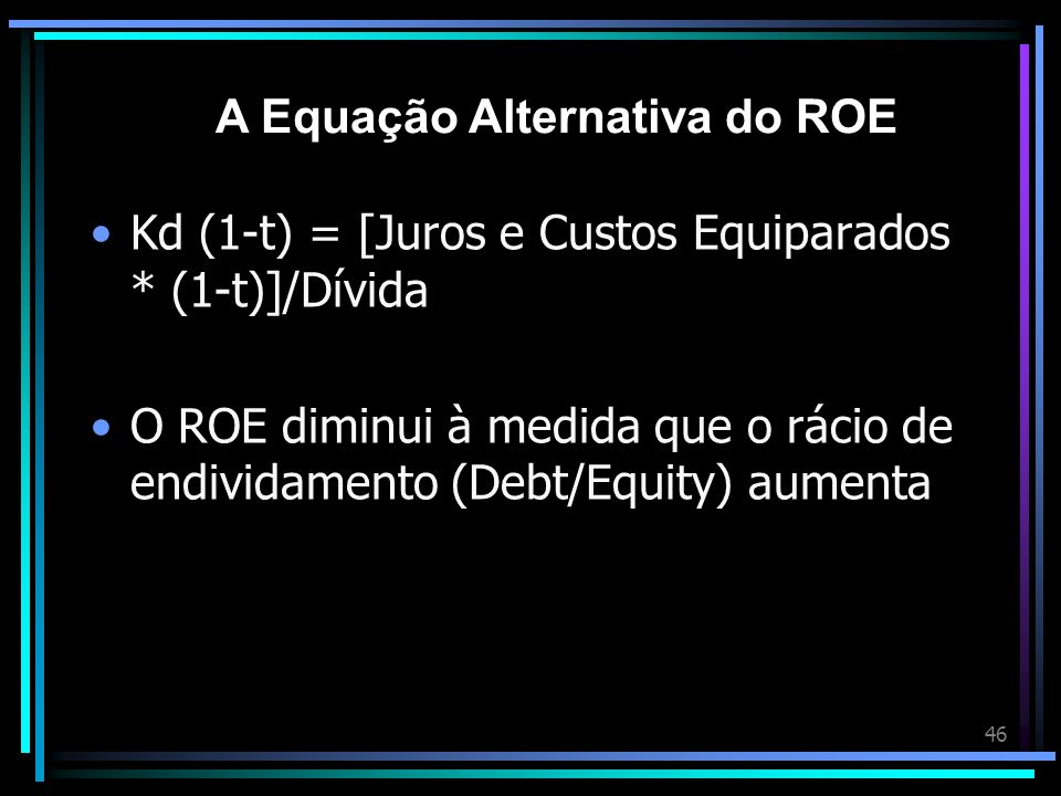 A Equação Alternativa do ROE
