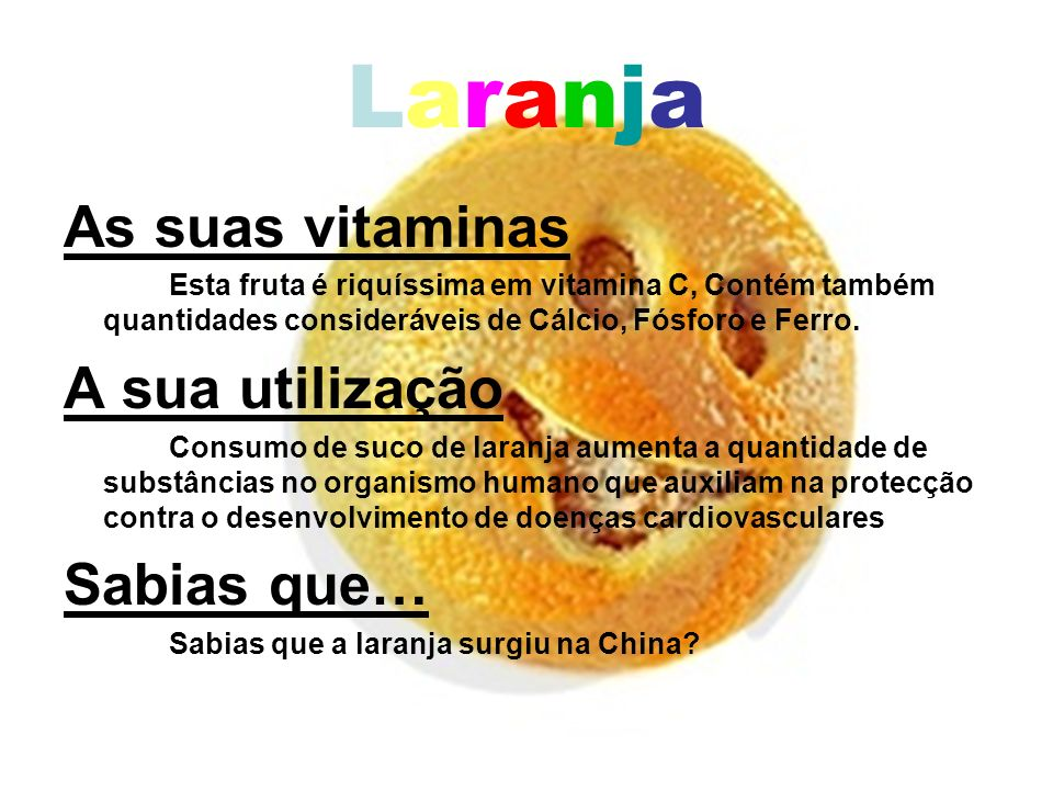 Laranja As suas vitaminas A sua utilização Sabias que…