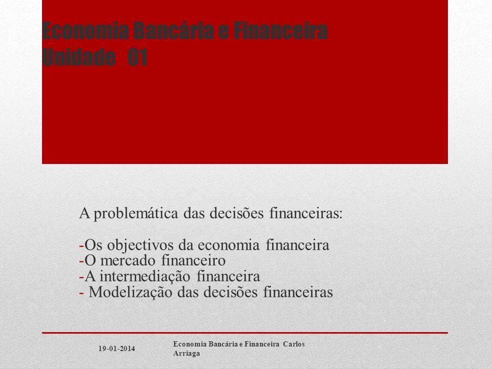 Economia Bancária e Financeira Unidade 01