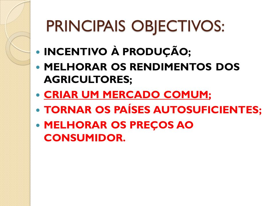 PRINCIPAIS OBJECTIVOS: