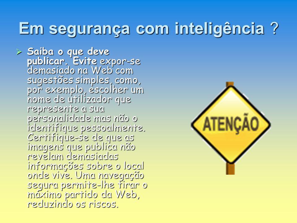 Em segurança com inteligência