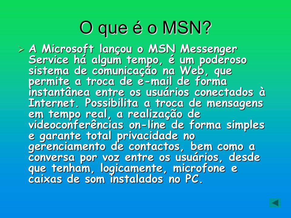 O que é o MSN