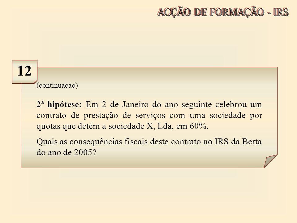 ACÇÃO DE FORMAÇÃO - IRS 12. (continuação)