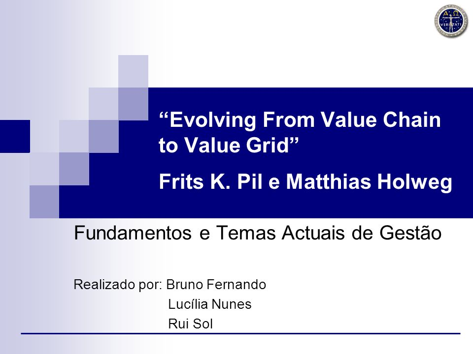 Evolving From Value Chain to Value Grid Frits K