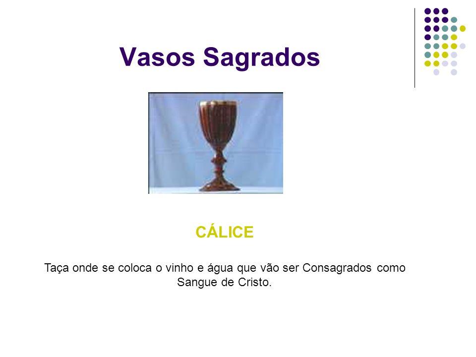Vasos Sagrados CÁLICE.