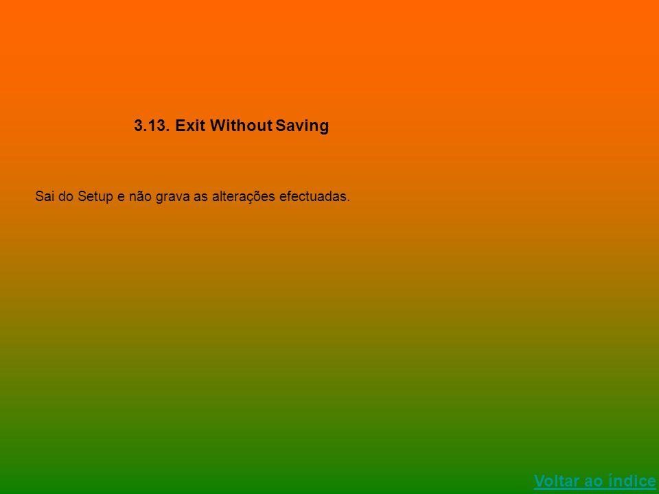 3.13. Exit Without Saving Voltar ao índice