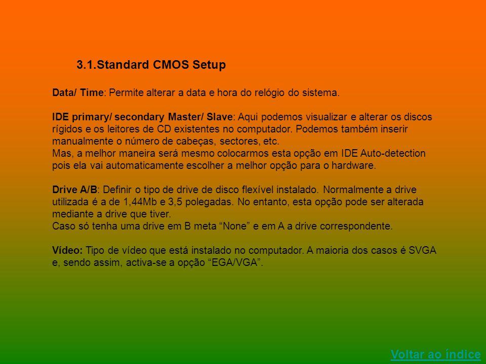 3.1.Standard CMOS Setup Voltar ao índice