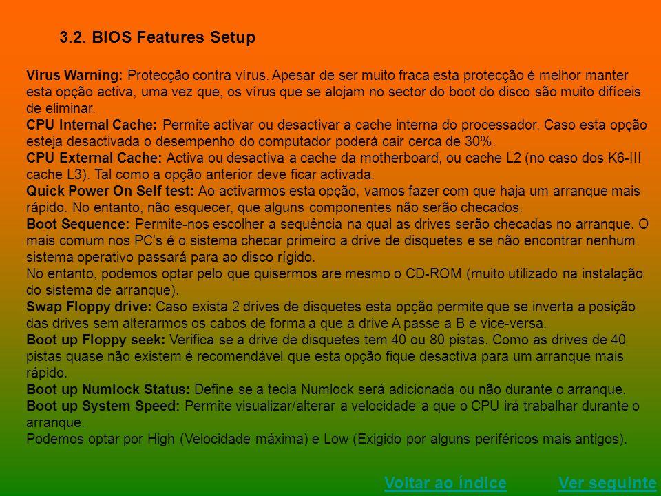 3.2. BIOS Features Setup Voltar ao índice Ver seguinte