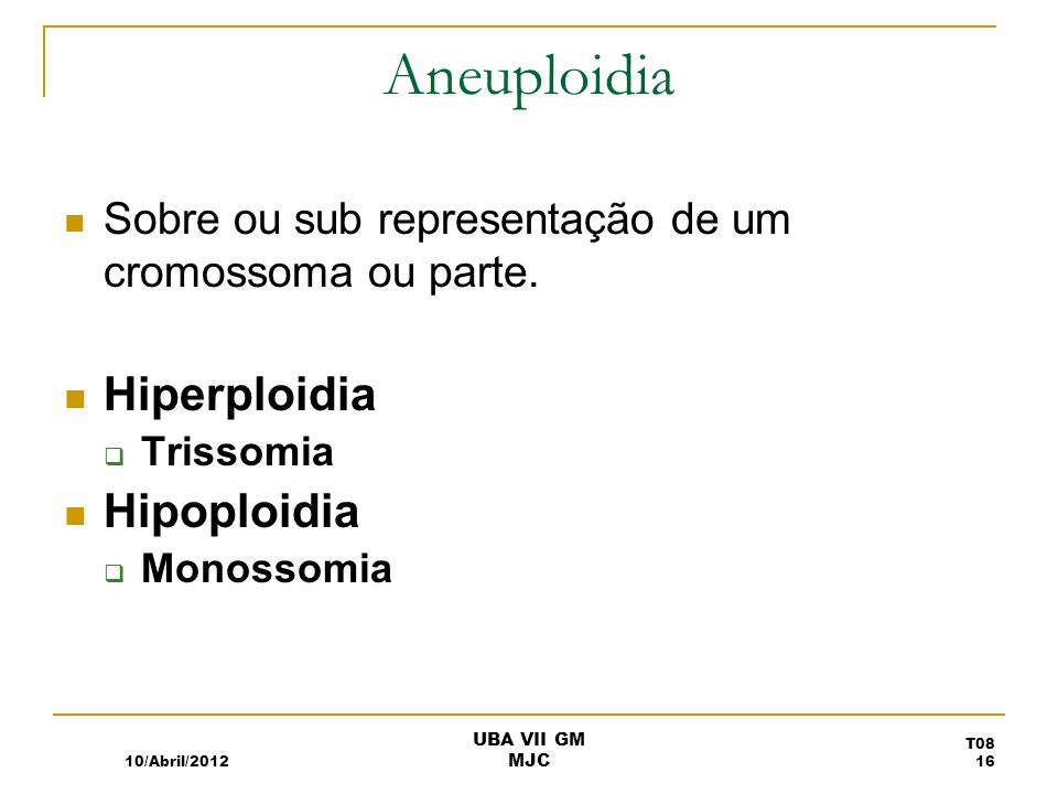 Aneuploidia Hiperploidia Hipoploidia